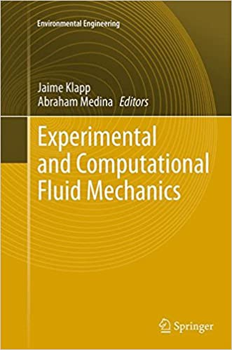 Experimental and Computational Fluid Mechanics (Environmental Science and Engineering)