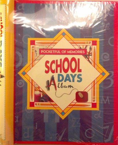 Pocketful of Memories: School Days Album