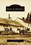 img - for San Lorenzo (CA) (Images of America) book / textbook / text book