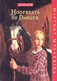 Hoofbeats of Danger, Holly D. Hughes, 1562478141