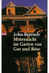 Mitternacht im Garten von Gut und Böse. Paperback