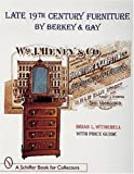 Late 19th Century Furniture by Berkey and Gay Schiffer Book for Collectors