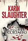 Flores cortadas par Slaughter
