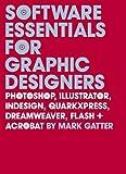 Software Essentials for Graphic Designers, Mark Gatter, 0300118007