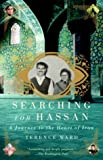 Front cover for the book Searching for Hassan: A Journey to the Heart of Iran by Terence Ward