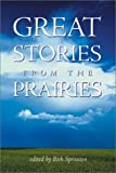 Great Stories from the Prairies, , 088995223X