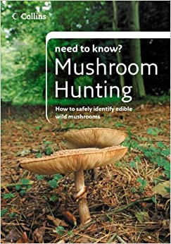 Mushroom Hunting (Collins Need to Know?)