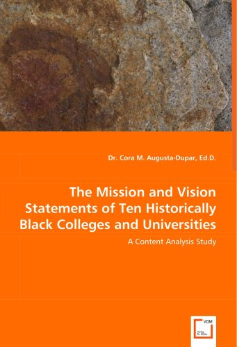 Search : The Mission and Vision Statements of Ten Historically Black Colleges and Universities: A Content Analysis Study