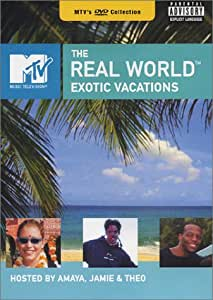 MTV Real World: Exotic Vacations