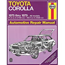 Toyota Corolla 1975 thru 1979 (Haynes Manuals)