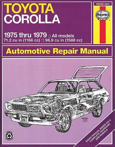 toyota corolla 1975 thru 1979 haynes manuals john haynes rh amazon com