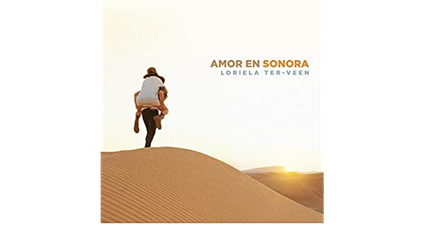 Garage Ter Veen : Amor en sonora single by loriela ter veen on amazon music