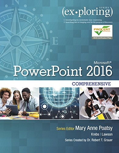 Pdf Computers Exploring Microsoft PowerPoint 2016 Comprehensive (Exploring for Office 2016 Series)