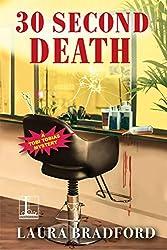 30 Second Death (A Tobi Tobias Mystery)