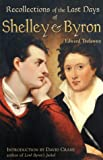 img - for Recollections of the Last Days of Shelley and Byron book / textbook / text book