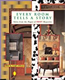img - for Every Room Tells a Story: Tales from the Pages of Nest Magazine book / textbook / text book