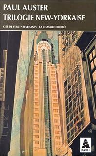 Trilogie new-yorkaise : [01] : Cité de verre, Auster, Paul