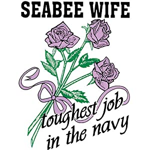 Seabee Wife Toughest Job In The Navy Clear Decal by Mitchell Proffitt