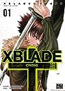 XBlade Cross, tome 1 par Shiki