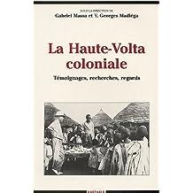 La Haute-volta Coloniale