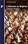 L'islamisme au Maghreb par Burgat