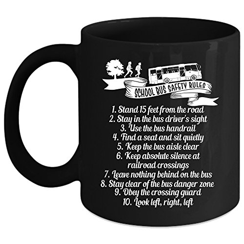 School Bus Safety Rules Coffee Mug, Funny Gift For School Bus Driver Coffee Cup (Coffee Mug 11oz - -