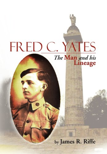 Fred C. Yates: The Man and His Lineage