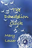 img - for The Dandelion Clock (Cornish Series) book / textbook / text book