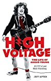 img - for High Voltage: The Life of Angus Young, AC/DC's Last Man Standing book / textbook / text book