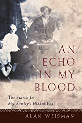 Echo in My Blood: The Search for My Family's Hidden Past