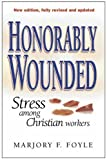 Honorably Wounded, Marjory F. Foyle, 0825460239