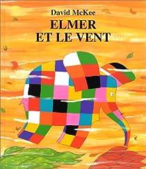 Elmer et le Vent par McKee