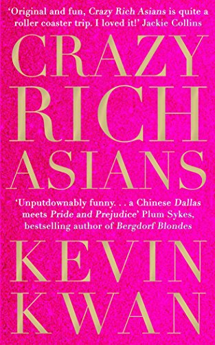 Crazy Rich Asians (English Edition)