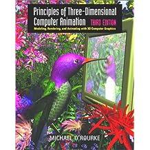 Principles Of Three Dimensional Computer Animation 3e