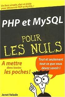 PHP et MySQL pour les Nuls par Valade