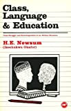 Class Language and Education : Class Struggle and Sociolinguistics in an African Situation, Newsum, H. E., 086543140X