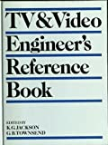 TV and Video Engineer's Reference Book, Kenneth G. Jackson and Boris Townsend, 0750610212