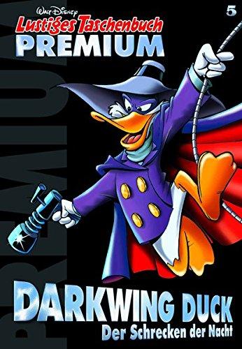 Lustiges Taschenbuch Premium 05: Darkwing Duck - Der Schrecken der Nacht