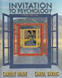 Invitation to Psychology, Wade, Carole and Tavris, Carol, 0131920200