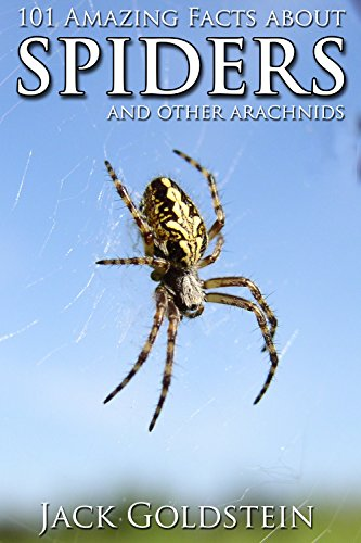 101-amazing-facts-about-spiders-and-other-arachnids