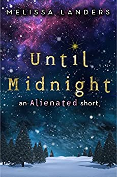 Until Midnight: An Alienated short by [Landers, Melissa]