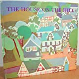 The House on the Hill, Ruth Cavin, 0825200695