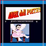 Angel Doll Poetry | Joan Shortridge