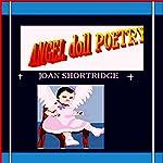 Angel Doll Poetry | Joan Shortridge