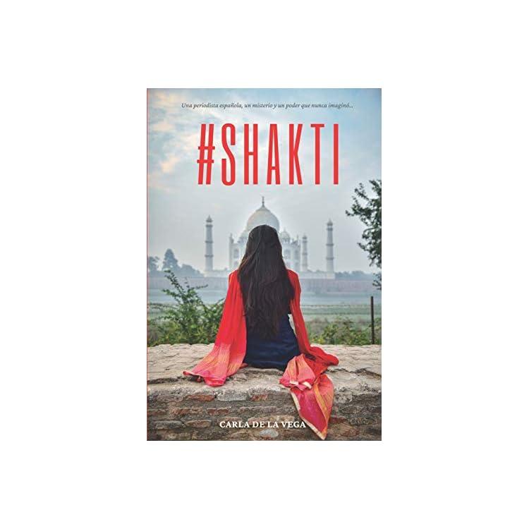 Reseña del libro #Shakti de Carla de la Vega