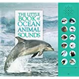 The Little Book of Ocean Animal Sounds (Sound Book)