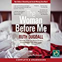 The Woman Before Me Audiobook by Ruth Dugdall Narrated by Penny McDonald