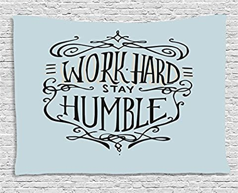 Modern Tapestry by Ambesonne, Work Hard Stay Humble Motivational Quote Lifestyle Theme Inspirational Display, Wall Hanging for Bedroom Living Room Dorm, 60 W X 40 L Inches, Light Blue (Blue Theme Room)