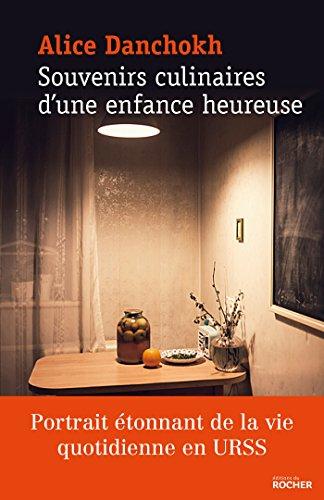 Amazoncom Souvenirs Culinaires Dune Enfance Heureuse