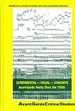 Experimental-Visual-Concrete : Avant-Garde Poetry since the 1960s, K. David, Eric VOS JACKSON, Johanna Drucker, 9051839596